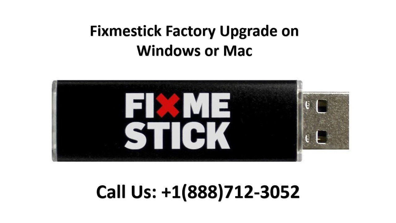 fixmestick factory upgrade